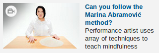 Oh come on the @guardian. Marina Abramovic doesn't 'teach mindfulness'.